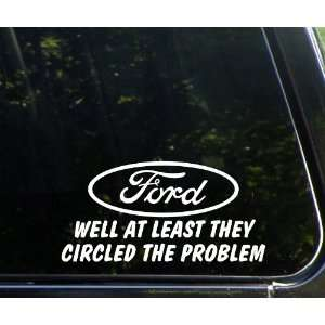 FORD   well at least they circled the problem Funny Die
