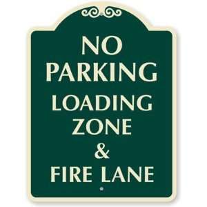 No Parking Loading Zone & Fire Lane Designer Signs, 24 x