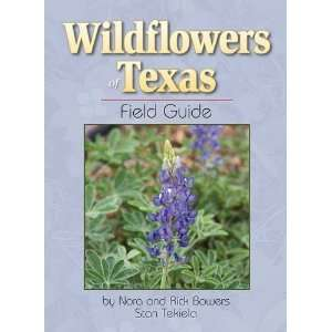 of Texas Field Guide [Perfect Paperback] Nora Bowers Books