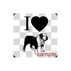 DOGS I LOVE BULLDOGS 13 WHITE VINYL DECAL STICKER