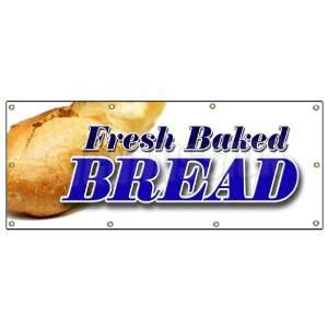 36x96 FRESH BAKED BREAD BANNER SIGN bakery shop signs stand cookies
