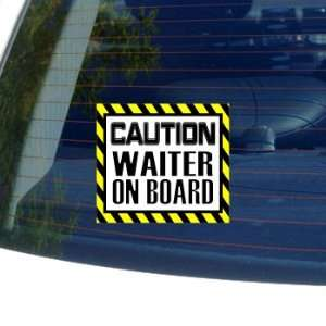 Caution Waiter on Board   Window Bumper Laptop Sticker