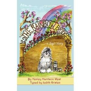 The Rainbow Bridge a dogs story (9780984352647