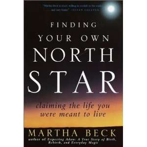 the Life You Were Meant to Live [Hardcover] Martha Beck Books