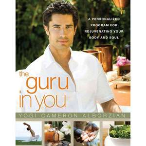 The Guru in You A Personalized Program for Rejuvenating Your Body